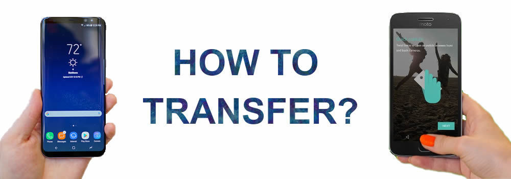 moto to samsung galaxy s8 transfer