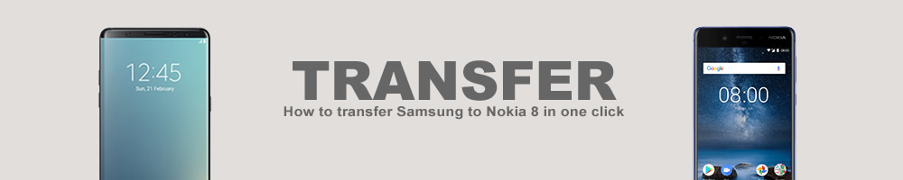 transfer from samsung to nokia 8